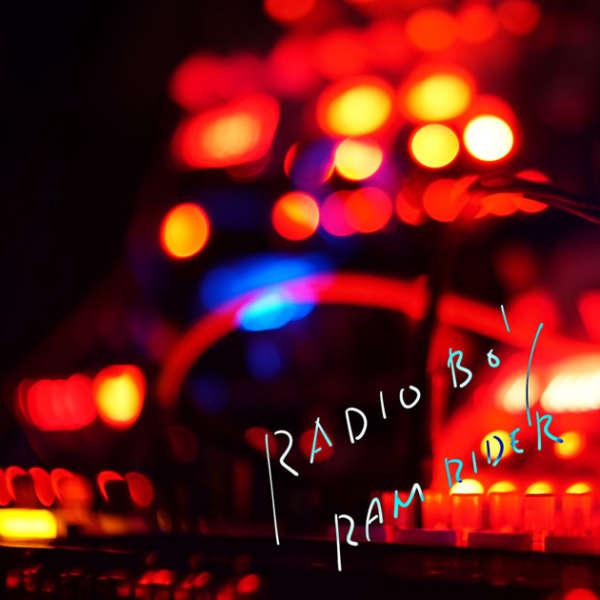 RAM RIDER – RADIO BOY